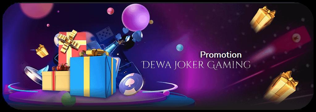 promosi bonus dewa joker terbaik