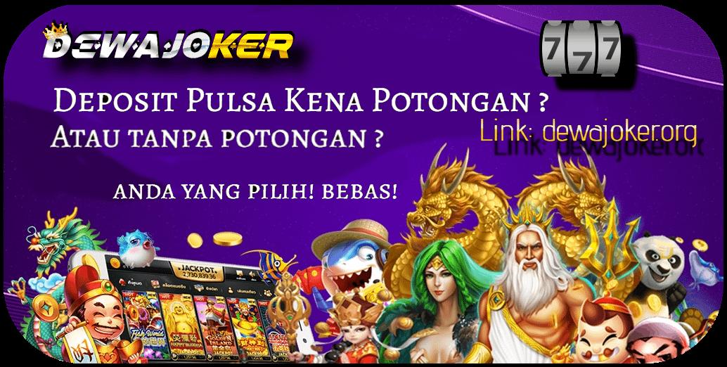 dewa-joker-gaming-dewajoker-org